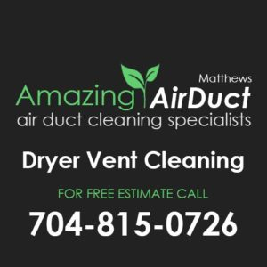 Dryer Vent Cleaning Matthews NC